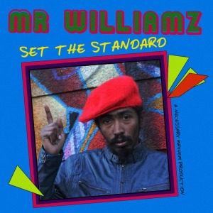 LP des Monats: Mr Williamz - Set The Standard